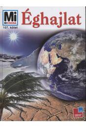 Éghajlat (Mi Micsoda) - Buggisch, Christian, Buggisch, Werner - Régikönyvek