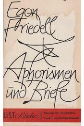 Aphorismen und Briefe - Egon Friedell - Régikönyvek