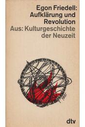 Aufklärung und Revolution - Egon Friedell - Régikönyvek