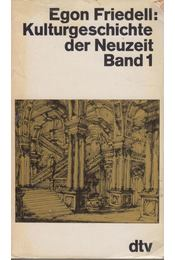 Kulturgeschichte der Neuzeit Band I. - Egon Friedell - Régikönyvek