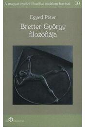 Bretter György filozófiája - Egyed Péter (szerk.) - Régikönyvek