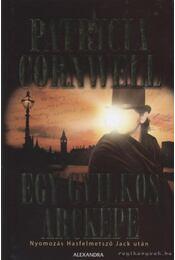 Egy gyilkos arcképe - Patricia Cornwell - Régikönyvek