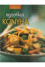 Egzotikus konyha - Halmos Monika, Nagy Elvira, Pelle Józsefné, Géczi Zoltán, Boda Zoltánné - Régikönyvek