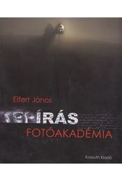 Képírás - Fotóakadémia - Eifert János - Régikönyvek
