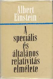 A speciális és általános relativitás elmélete - Einstein, Albert - Régikönyvek