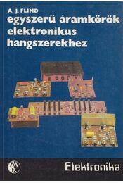 Egyszerű áramkörök elektronikus hangszerekhez - Flind, A. J. - Régikönyvek