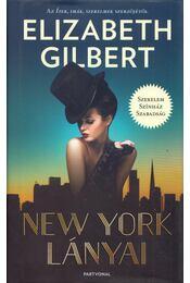 New York lányai - Elizabeth Gilbert - Régikönyvek