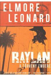 Raylan - Elmore Leonard - Régikönyvek