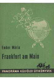 Frankfurt am Main - Ember Mária - Régikönyvek