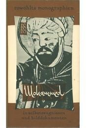 Mohammed in Selbstzeugnissen und Bilddokumenten - Émile Dermenghem - Régikönyvek