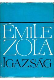 Igazság - Émile Zola - Régikönyvek