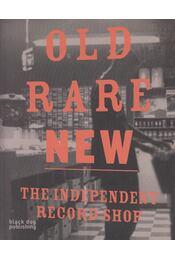 Old Rare New - The Independent Record Shop - Emma Pettit, Nadine Kathe Monem - Régikönyvek