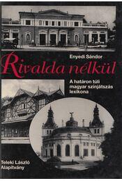 Rivalda nélkül - Enyedi Sándor - Régikönyvek