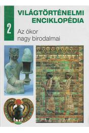Az ókor nagy birodalmai - Eperjessy László (szerk.) - Régikönyvek