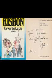 Es war die Lerche (dedikált) - Ephraim Kishon - Régikönyvek