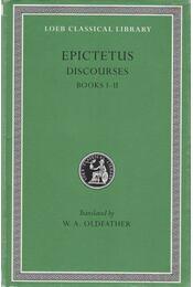 Discourses - Books I-II. - Epictetus - Régikönyvek