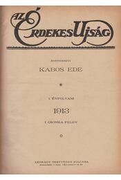 Az Érdekes Újság 1913. - Kabos Ede - Régikönyvek