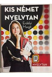 Kis német nyelvtan - Erdélyi Margit - Régikönyvek