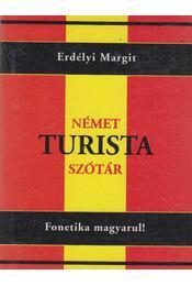 Német turista szótár - Erdélyi Margit - Régikönyvek