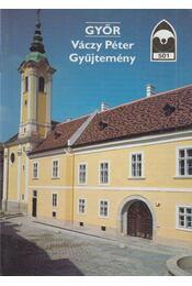 Győr - Váczy Péter Gyűjtemény - Éri István - Régikönyvek