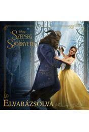 Disney - A Szépség és a Szörnyeteg - Elvarázsolva - Eric Geron - Régikönyvek