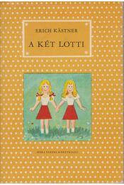A két Lotti - Erich Kästner - Régikönyvek