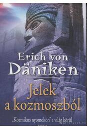 Jelek a kozmoszból - Erich von Däniken - Régikönyvek