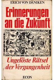 Erinnerungen an die Zukunft - Erich von Daniken - Régikönyvek