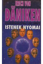 Istenek nyomai - Erich von Daniken - Régikönyvek