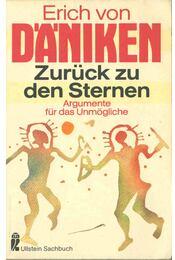 Zurück zu den Sternen - Erich von Daniken - Régikönyvek