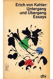 Untergang und Übergang Essays - Erich von Kahler - Régikönyvek