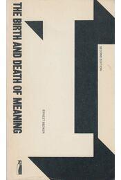 The Birth and Death of Meaning - Ernest Becker - Régikönyvek