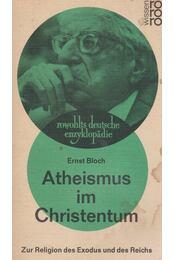 Atheismus im Christentum - Ernst Bloch - Régikönyvek