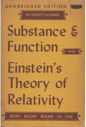 Substance and Function/Einstein's Theory of Relativity - Ernst Cassirer - Régikönyvek