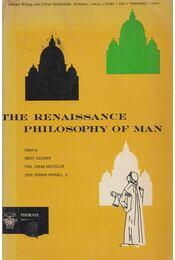 The Renaissance Philosophy of Man - Ernst Cassirer (ed.), Paul Oskar Kristeller (ed.), John Herman Randall, Jr. (ed.) - Régikönyvek