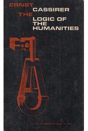The Logic of the Humanities - Ernst Cassirer - Régikönyvek