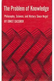 The Problem of Knowledge - Ernst Cassirer - Régikönyvek