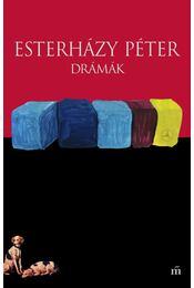 Drámák - Esterházy Péter - Régikönyvek