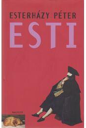 Esti - Esterházy Péter - Régikönyvek