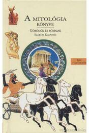 A mitológia könyve - Estin, Colette, Laporte, Héléne - Régikönyvek