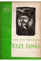 Esze Tamás - Esze Tamás, Köpeczi Béla - Régikönyvek