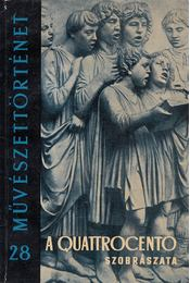 A Quattrocento szobrászata - Eszláry Éva - Régikönyvek