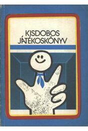 Kisdobos játékoskönyv - Esztergályos Jenő - Régikönyvek