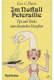 Im Notfall Petersilie - Eva C. Huvos - Régikönyvek
