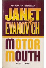 Motor Mouth - EVANOVICH,JANET - Régikönyvek