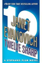 Twelve Sharp - EVANOVICH,JANET - Régikönyvek