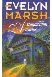 A szanatórium rejtélye - Evelyn Marsh - Régikönyvek