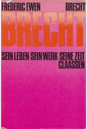 Bertolt Brecht - Ewen, Frederic - Régikönyvek