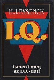 Ismerd meg az I.Q.-dat! - Eysenck, Hans. J. - Régikönyvek