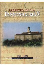 Ezeréves iskola Pannonhalmán - Régikönyvek